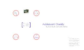Adolescent Obesity.