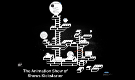 The Animation Show of Shows Kickstarter
