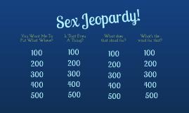 Copy of Copy of Sex Jeopardy