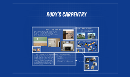Rudy's carpentry