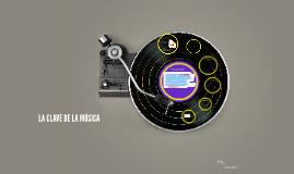 Copy of LA CLAVE DE LA MÚSICA