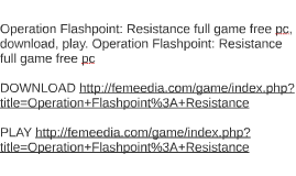 Operation Flashpoint: Resistance full game free pc, download