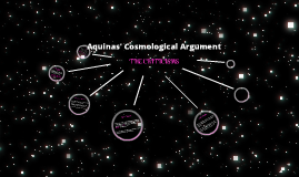 Copy of Criticisms of Aquinas' Cosmological Argument