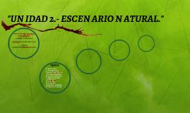 ESCEN ARIO N ATURAL