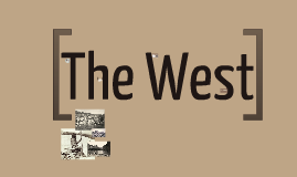 Copy of The West