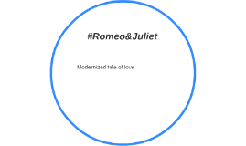 #Romeo&Juliet