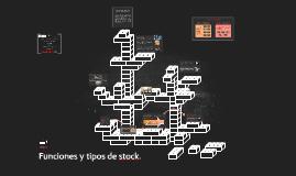 Funciones y tipos de stock.