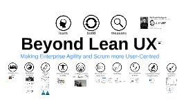 Beyond Lean UX
