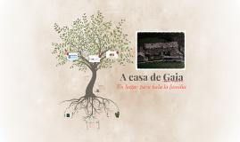 A casa de Gaia