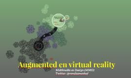 Augmented en virtual reality