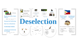Deselection/Weeding Recap