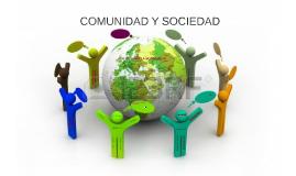 COMUNIDAD Y SOCIEDAD