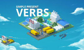 Verbs: Simple Present