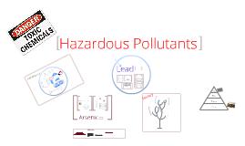 Hazardous Pollutants- AP Environmental Science