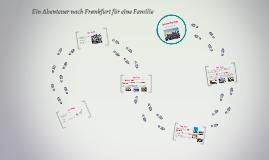 Eine Reise nach Frankfurt für eine Familie