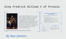 King Fredrick of Prussia