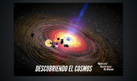 Descubriendo el Cosmos