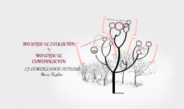 Copy of  MODELOS DE EDUCACIÓN Y MODELOS DE COMUNICACIÓN.