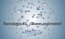 Tecnología 4G, ¿Que es?