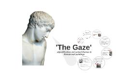 'The Gaze'