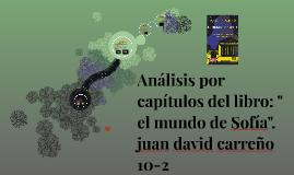 """Copy of analisis por capitulos del libro: """" el mundo de sofia""""."""