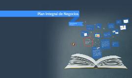 Copy of Plan Integral de Negocios