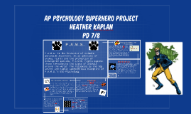 superhero ap psychology Ap psychology ap psychology 7 perspectives bio-psychological   craig a anderson is a an american professor and director at the department of psychology at iowa state university in ames people who played as the superhero's helped pick up the pens.