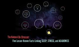 The Natural De-Stresser