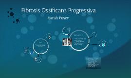 Fibrosis Ossificans Progressiva (FOP)