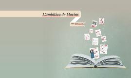 L'ambition de Marius