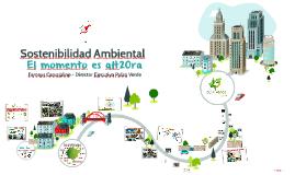 Sostenibilidad Ambiental - Inicia desde el Hogar