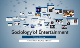 Sociology of Entertainment