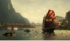 The Mythology of the Far East