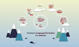 Copy of Inclusive Language Workshop