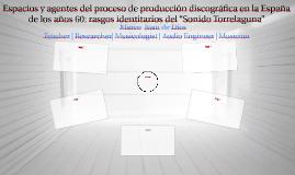 Espacios y agentes del proceso de producción discográfica en