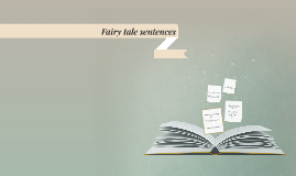 Fairy tale sentences