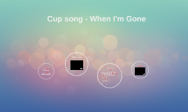 Cup song :)