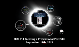 EDCI 614 Creating a Professional Portfolio