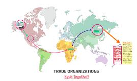 TRADE ORGANIZATIONS