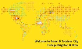 Welcome to Travel & Tourism Departmetn City College Brighton