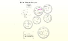 FSM Presentation