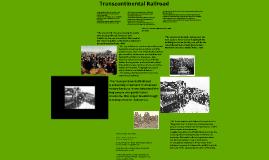 Copy of Copy of Trans Continental Railroad