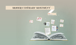 MODERN LITERARY MOVEMENT