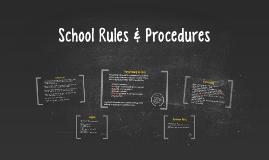 School Rules & Procedures