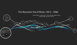 Copy of The Romantic Era of Music