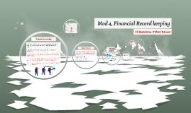 Mod 4, Financial Recordkeeping