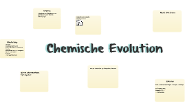 chemische evolution by mehmet bayat on prezi. Black Bedroom Furniture Sets. Home Design Ideas