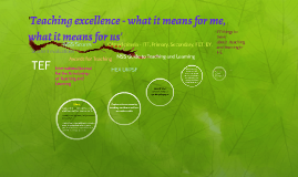 'Teaching excellence - what it means for me, what it means f