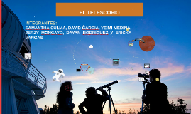 Copy of EL TELESCOPIO