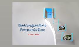Retrospective Presentation